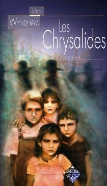 Les chrysalides - JohnWyndham