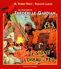 Les aventures de Frédéri le Gardian - RaymondLabois