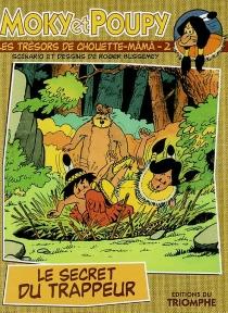 Moky et Poupy : les trésors de Chouette-Mâmâ - RogerBussemey