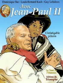 Avec Jean-Paul II - Dominique Bar