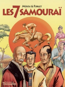 Les 7 samouraïs - Guy Forget