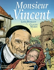 Monsieur Vincent - Claude Marin