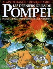 Les derniers jours de Pompéi - MoniqueAmiel