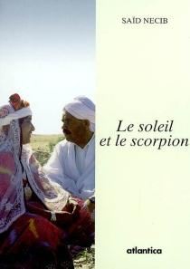 Le soleil et le scorpion - SaïdNecib