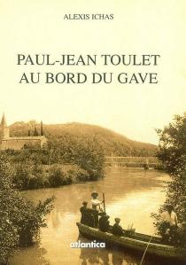 Paul-Jean Toulet au bord du Gave - AlexisIchas