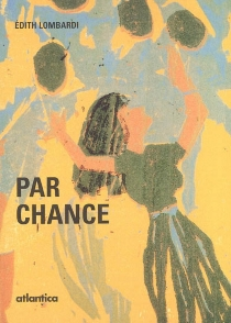 Par chance - Édith Lombardi