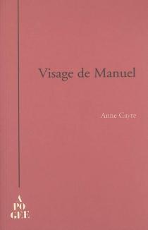Visage de Manuel - AnneCayre