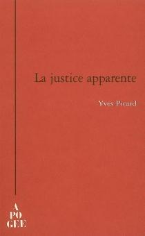 La justice apparente - YvesPicard