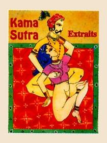 Kama Sutra : extraits de la IIe partie sur l'union sexuelle - Vâtsyâyana