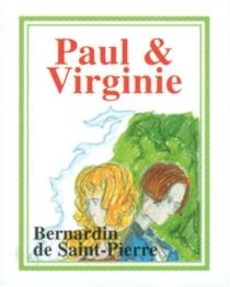 Paul et Virginie : extrait - HenriBernardin de Saint-Pierre