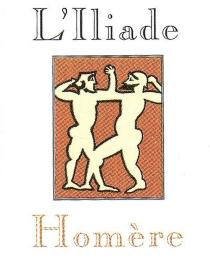 L'Iliade : extrait - Homère