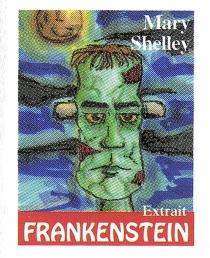 Frankenstein ou Le Prométhée moderne - Mary WollstonecraftShelley