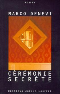 Cérémonie secrète - MarcoDenevi