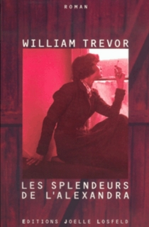Les splendeurs de l'Alexandra - William Trevor