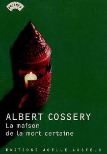 La maison de la mort certaine - AlbertCossery