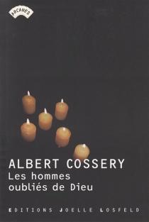 Les hommes oubliés de Dieu - AlbertCossery