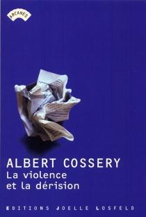 La violence et la dérision - AlbertCossery