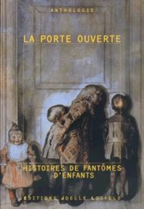 La porte ouverte : histoire de fantômes d'enfants -