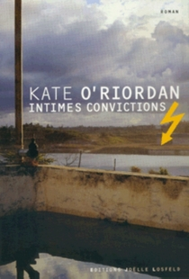 Intimes convictions - Kate O'Riordan