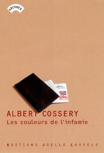 Les couleurs de l'infamie - AlbertCossery