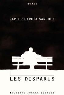 Les disparus - JavierGarcía Sánchez