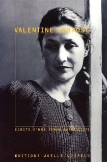 Ecrits surréalistes de Valentine Penrose : récits, poèmes, collages - ValentinePenrose