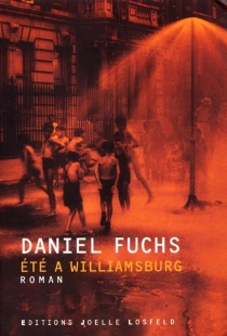 Trilogie de Williamsburgh - Daniel Fuchs