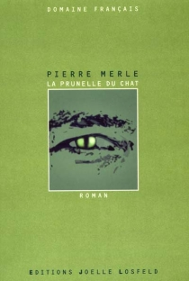 La prunelle du chat - Pierre Merle