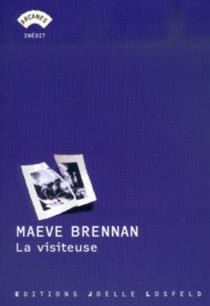 La visiteuse - MaeveBrennan