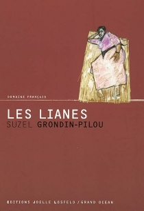 Les lianes - SuzelGrondin-Pilou