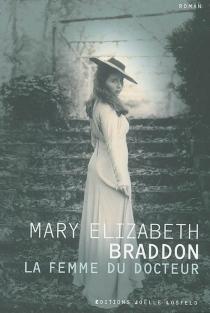 La femme du docteur - Mary ElizabethBraddon
