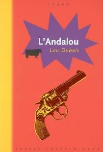 L'Andalou - LouDubois