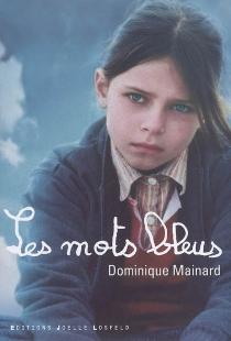 Les mots bleus - DominiqueMainard