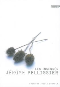 Les insensés - JérômePellissier