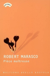 Pièce maîtresse - RobertMarasco