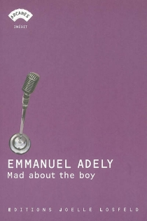 Mad about the boy - Emmanuel Adely