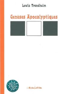 Genèses apocalyptiques - LewisTrondheim