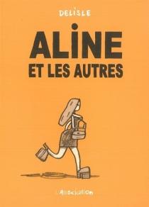 Aline et les autres - GuyDelisle