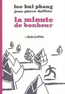 La minute de bonheur - Jean-PierreDuffour