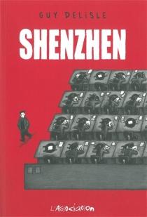 Shenzhen - GuyDelisle