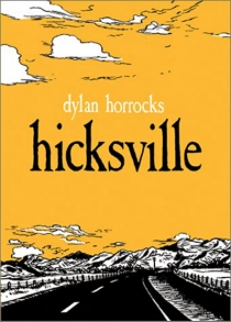 Hicksville - Dylan Horrocks