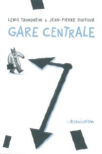 Gare centrale - Jean-PierreDuffour