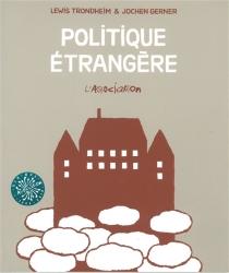 Politique étrangère - JochenGerner