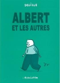 Albert et les autres - GuyDelisle