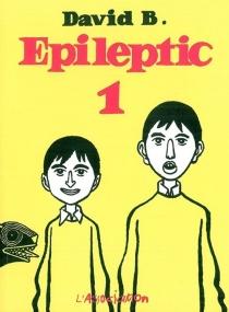 Epileptic - DavidB.