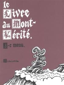 Le livre du Mont-Vérité - Jean-ChristopheMenu