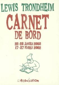 Carnet de bord : 22-28 janvier 2002, 17-27 février 2002 - LewisTrondheim