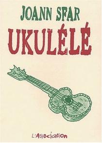 Ukulélé - JoannSfar