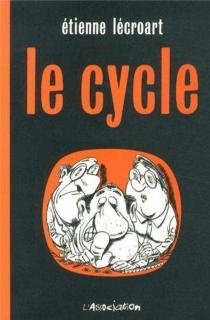Le cycle - EtienneLécroart