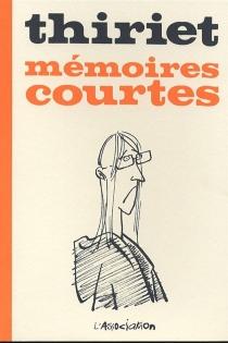 Mémoires courtes - Thiriet